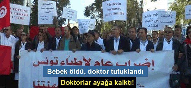 Bebek öldü, doktor tutuklandı, doktorlar ayağa kalktı
