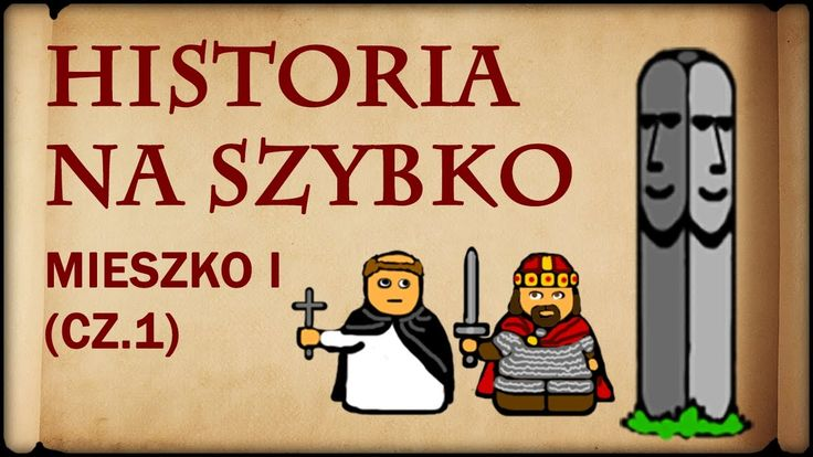 Historia Na Szybko - Mieszko I cz.1 (Historia Polski #2) (960-973)