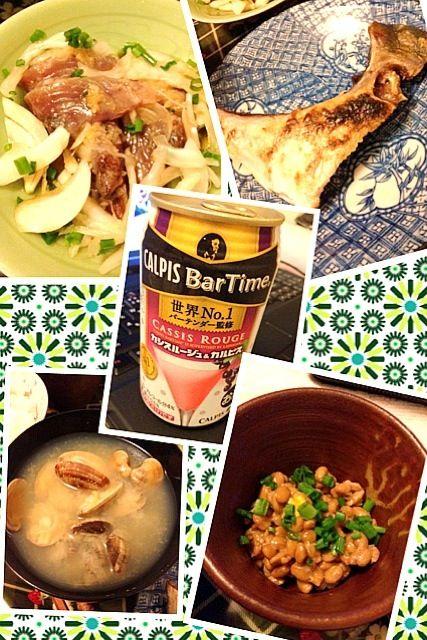 カシスルージュ&カルピス買ってみた! - 34件のもぐもぐ - ぶりかま&かつおたたき&アサリの味噌汁&納豆 by 5506