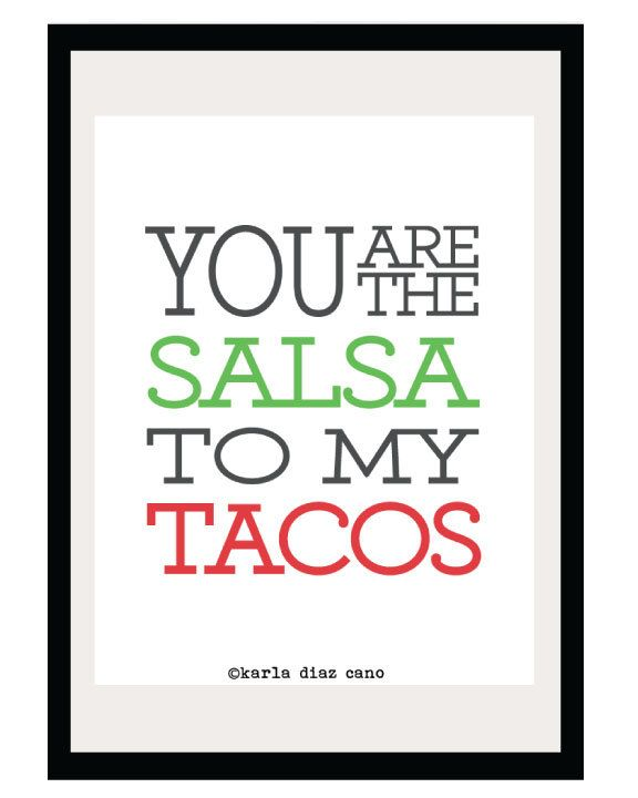 You are the Salsa to my Tacos - 8.5x11 Print - Digital Illustration Poster - Kitchen Art - Romantic - Love - Funny - Mexico - Foodie