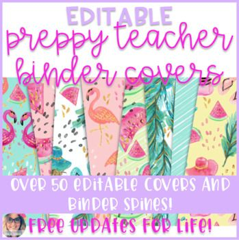 These preppy teacher binder covers are stylish, adorable, bright, colorful and completely editable! There are 44 different binder covers available. Just print and add to your teacher binder! If you like this, you might also like... Tropical Classroom Decor - EDITABLE GROWING BUNDLE Teacher...