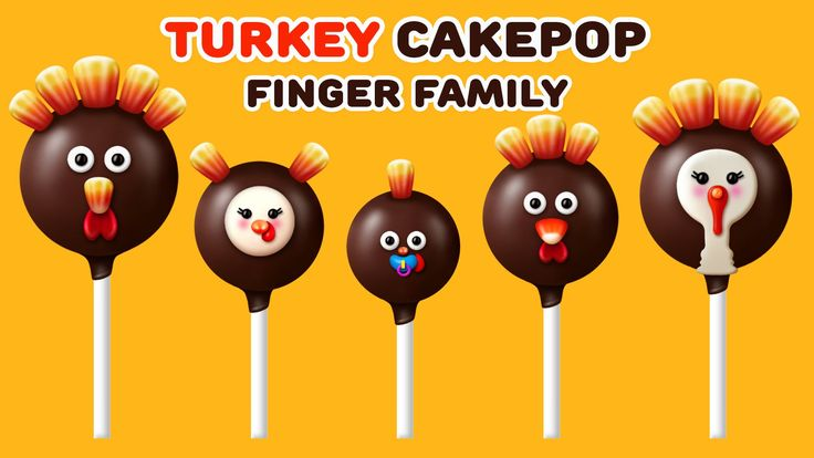 Turkey Finger Family Song | Nursery Rhyme | Cake Pop Finger Family Songs for kids