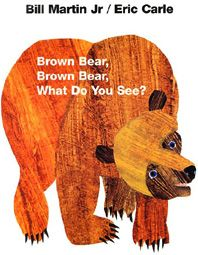 Brown Bear, Brown Bear, What Do You See? [Board book], (childrens books,