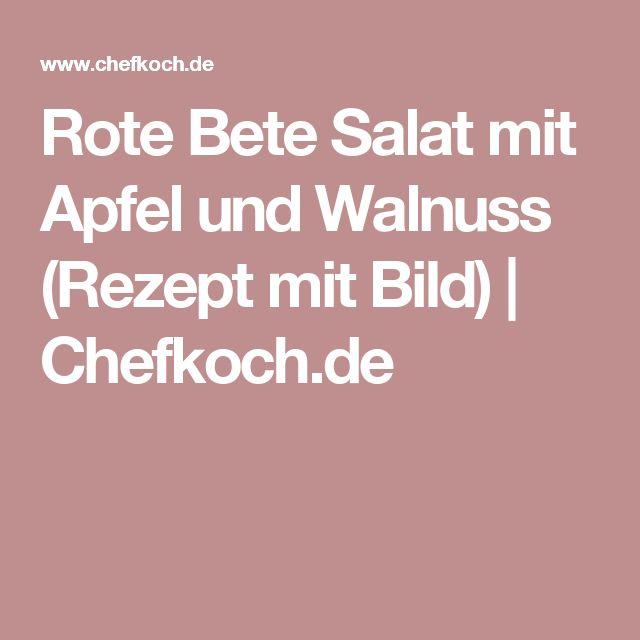Rote Bete Salat mit Apfel und Walnuss (Rezept mit Bild) | Chefkoch.de