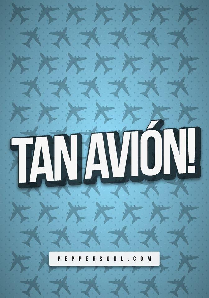 Tan avión!