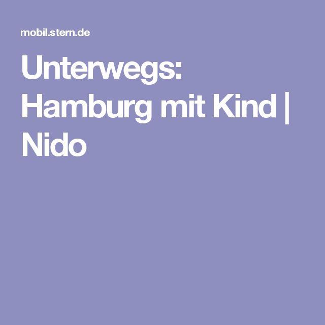 Unterwegs: Hamburg mit Kind   Nido