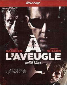 Acheter A L'aveugle - Blu-ray DVD Policier / Thriller Jacques Gamblin, Lambert Wilson, Raphaëlle Agogué, Arnaud Cosson, Antoine Levannier, Frédéric Kontogom