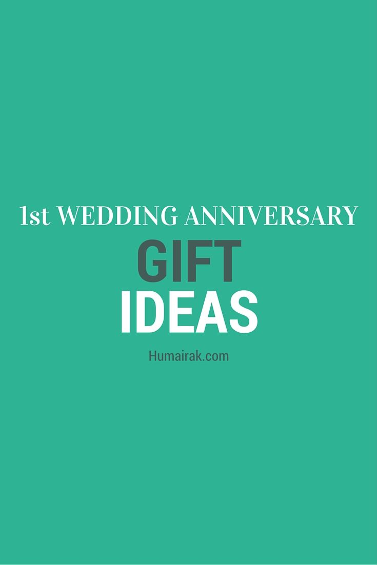 1st Wedding Anniversary Gift Ideas. Struggling to gift your spouse for your 1st wedding anniversary? Here's some great ideas that are a bit out of the box, and won't break the bank (unless you want them to!) | Humairak.com