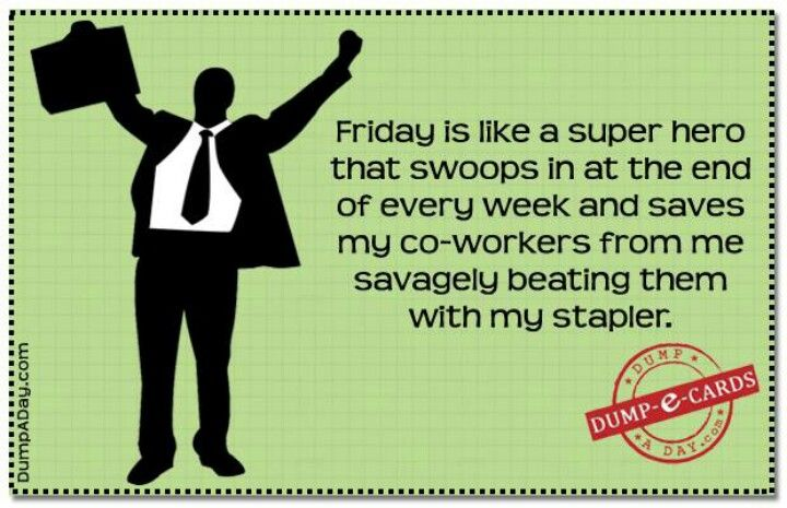 Friday Quotes Pinterest Humor: 57 Best Images About Friday, The Best Day Of The Week On