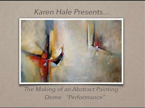 """Abstract Painting Demo #2 - """"Inhabited Space"""" by abstract artist Karen Hale - YouTube"""