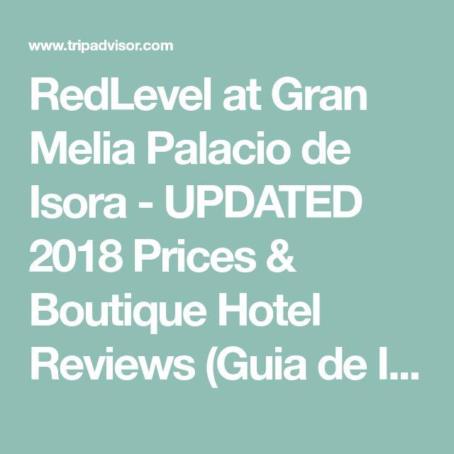 RedLevel at Gran Melia Palacio de Isora - UPDATED 2018 Prices & Boutique Hotel Reviews (Guia de Isora, Tenerife) - TripAdvisor