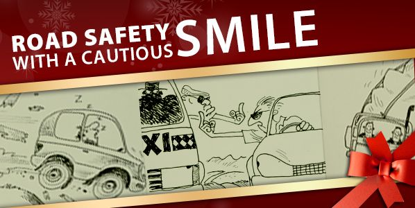 The Arrive Alive Road Safety website would like to wish all road users a safe festive season on the road. This Festive Season we would like to combine the very serious message of Road Safety with a few cartoons to add a smile to the face of the South African motorist!  We would like to share the following