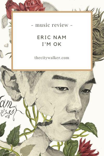 Single Review: Eric Nam – I'm Ok