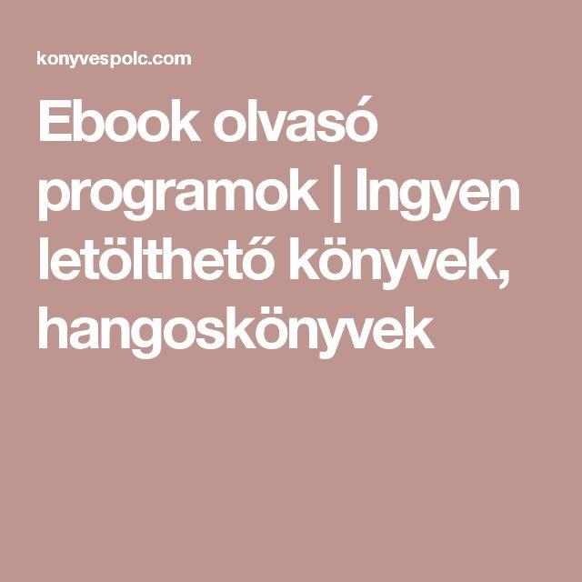 Ebook olvasó programok | Ingyen letölthető könyvek, hangoskönyvek