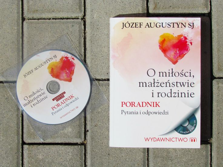 Karalajn: O miłości, małżeństwie i rodzinie - Józef Augustyn...  www.karalajn.blogspot.com