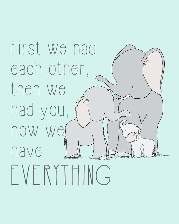 Elephant Nursery Art - Now We Have Everything