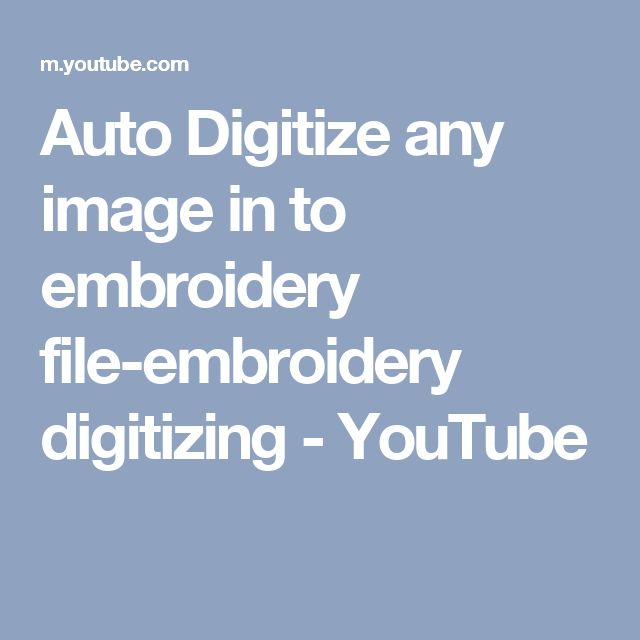 Auto Digitize any image in to embroidery file-embroidery digitizing - YouTube