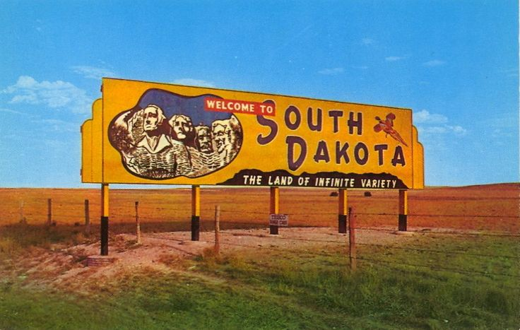 WELCOME TO SOUTH DAKOTA — WELCOME SIGN OF SOUTH DAKOTA This welcome sign greets the visitor, when entering from adjoining states.