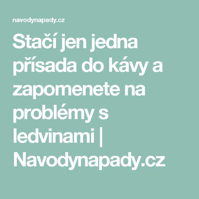 Stačí jen jedna přísada do kávy a zapomenete na problémy s ledvinami | Navodynapady.cz