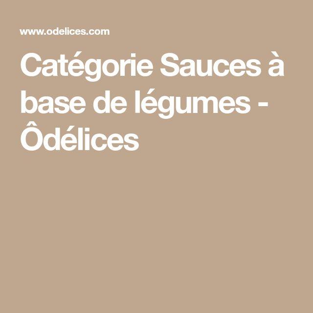Catégorie Sauces à base de légumes - Ôdélices