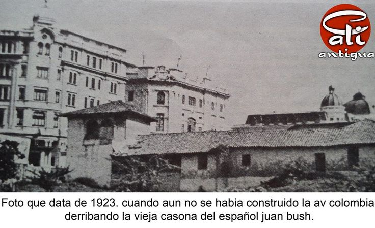 Cali antigua: FOTO APROXIMADA A 1923.  (fuente Biblioteca Departamental Valle )