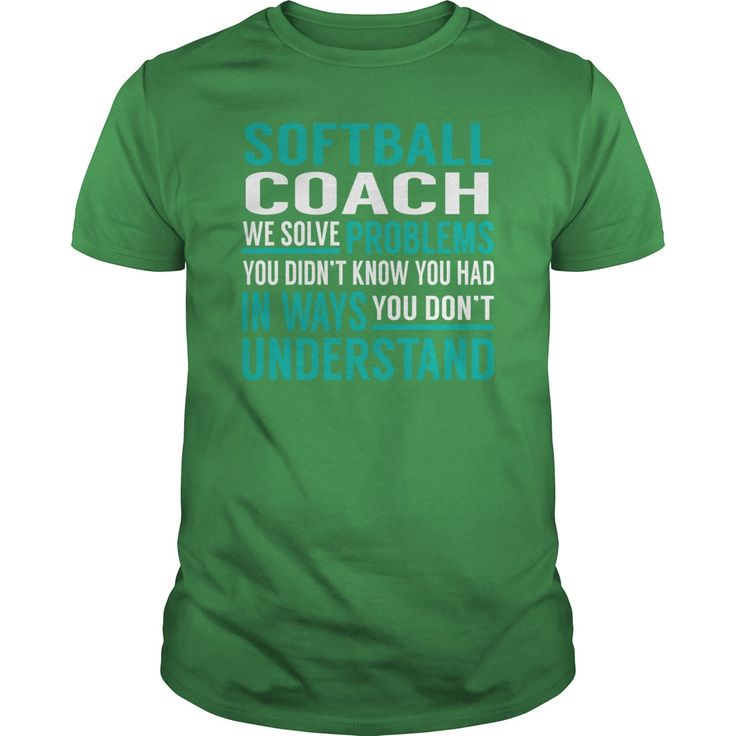 Softball Coach We Solve Problem Job Shirts #gift #ideas #Popular #Everything #Videos #Shop #Animals #pets #Architecture #Art #Cars #motorcycles #Celebrities #DIY #crafts #Design #Education #Entertainment #Food #drink #Gardening #Geek #Hair #beauty #Health #fitness #History #Holidays #events #Home decor #Humor #Illustrations #posters #Kids #parenting #Men #Outdoors #Photography #Products #Quotes #Science #nature #Sports #Tattoos #Technology #Travel #Weddings #Women