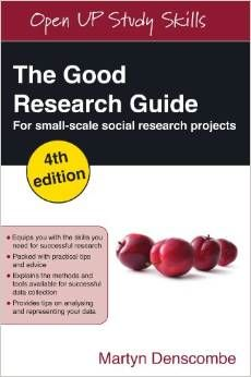 The Good Research Guide : For Small-Scale Social Research Projects (2014). Denscombe Martyn.