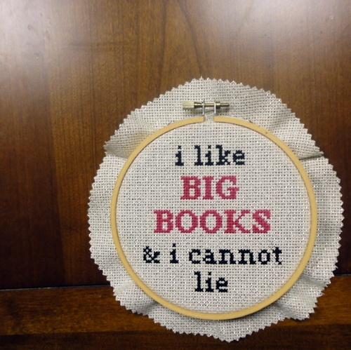 YES: Book Lovers, Book Art, Bigbook, Quote, Mr. Big, Crosses Stitches, So Funny, True Stories, Big Book
