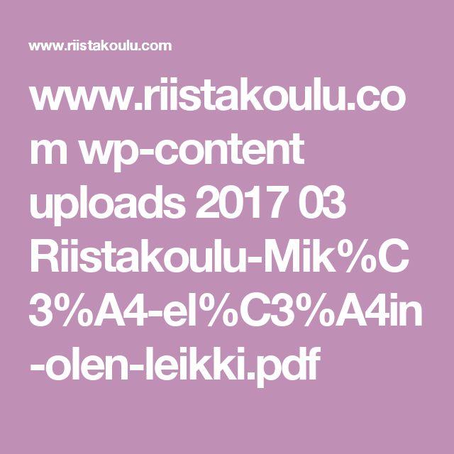 www.riistakoulu.com wp-content uploads 2017 03 Riistakoulu-Mik%C3%A4-el%C3%A4in-olen-leikki.pdf