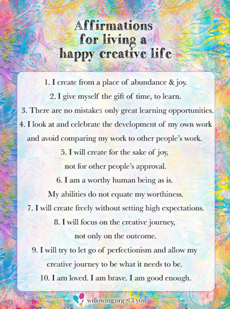 Here are some affirmations for living a happy creative life! Feel free to share with your friends. <3
