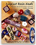 """Free Book """"EasyCast Resin Knobs by Marie Browning""""  http://eti-usa.com/books/"""