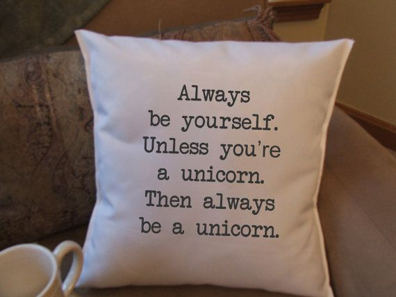 Be a Unicorn decorative throw pillow cover by TwirlyGirlTees, $14.99