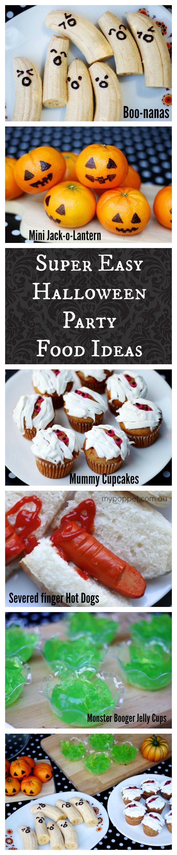 Lots of super easy Halloween Party food Ideas that take no time at all to make   - mypoppet.com.au/living