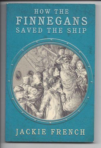 Jackie French HOW THE Finnegans Saved THE Ship Australian Author Irish Migration   eBay