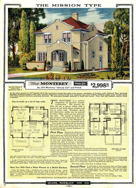 The Sears Monterey was offered only in the 1924 Sears Modern Homes catalog.