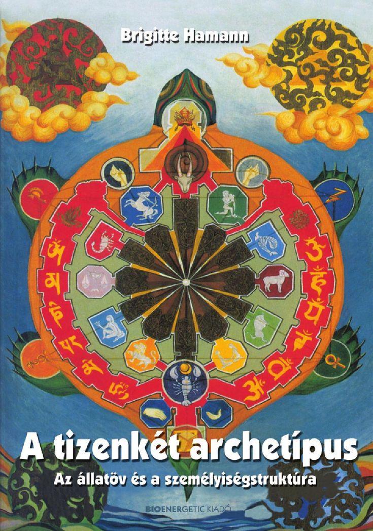 Brigitte Hamann: A tizenkét archetípus
