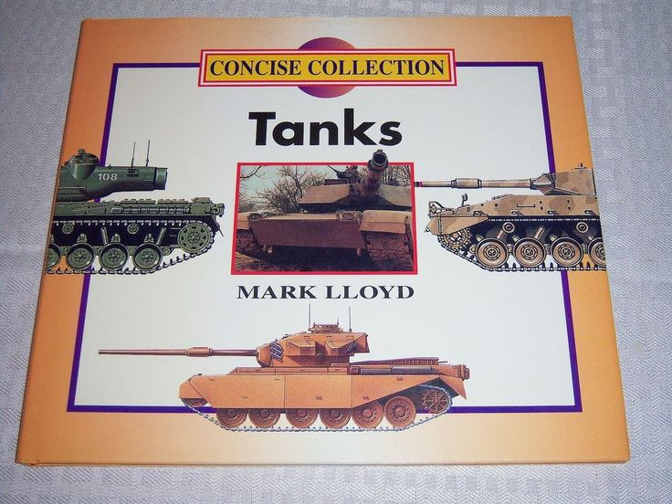 Tanks: Concise Collection Lloyd Military Armor Vehicles Grange Books Adult HC DJ