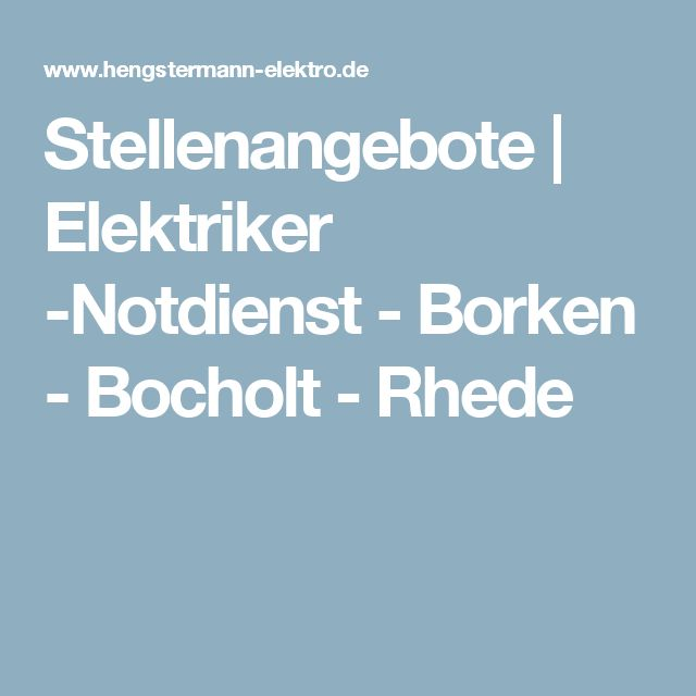 Stellenangebote   Elektriker -Notdienst - Borken - Bocholt - Rhede