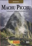 """""""AMERIKA - Machu Picchu - Inkaenes hemmeligheter Historie på en ny måte 31"""""""