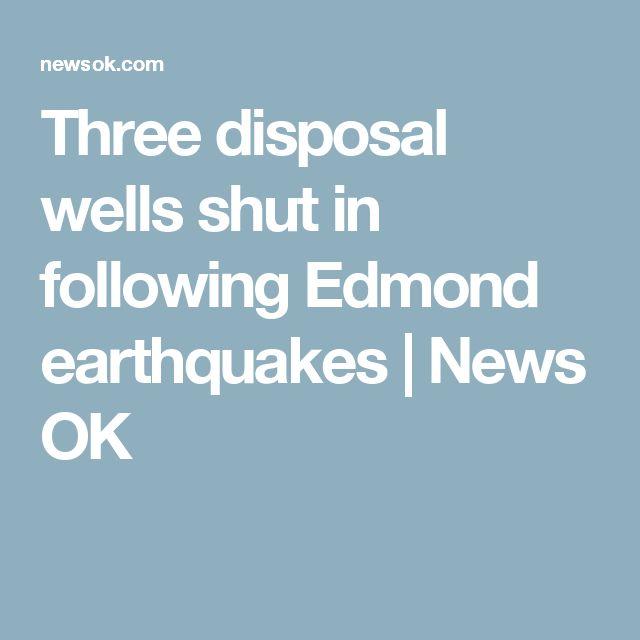Three disposal wells shut in following Edmond earthquakes | News OK