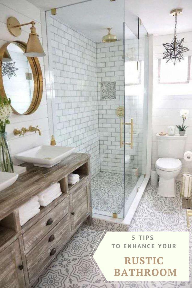 5 Tips To Enhance Your Rustic Bathroom Bathroom Renovation Diy Bathroom Interior Design Bathroom Interior