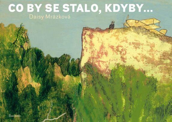 Co by se stalo, kdyby... | české ilustrované knihy pro děti | Baobab Books