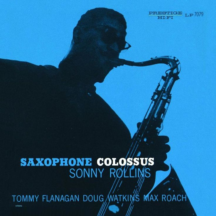Saxophone Colossus by Sonny Rollins