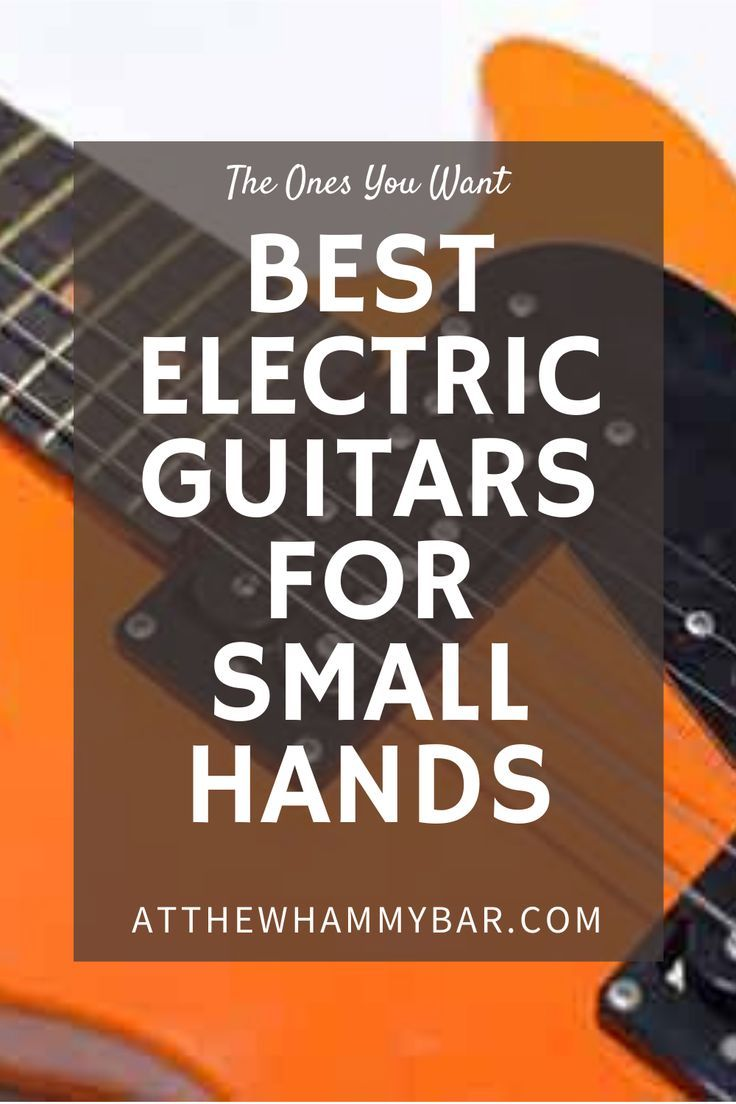 Best Electric Guitar For Small Hands Cool Electric Guitars Electric Guitar Best Guitar For Beginners