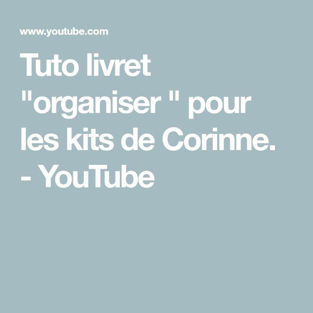 """Tuto livret """"organiser """" pour les kits de Corinne…."""