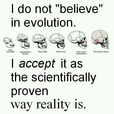 Science doesn't have PROVEN, they have theories-which are as close to proof as science allows, so while I appreciate what this meme says, it should be corrected.