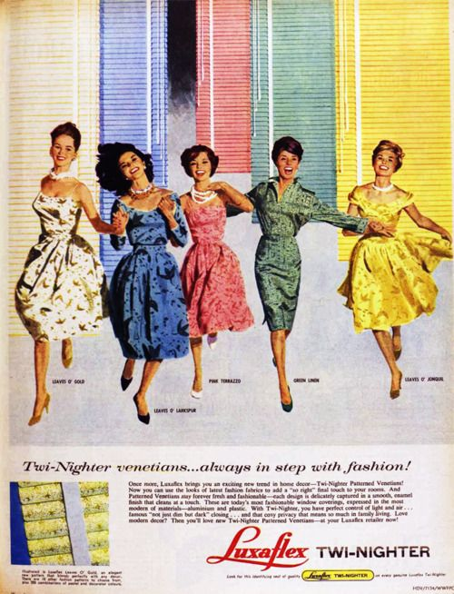 Luxaflex, 1960: Love it!