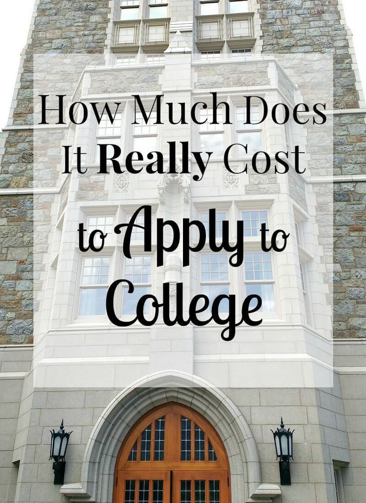 How Much Does It Cost to Apply to College How to apply