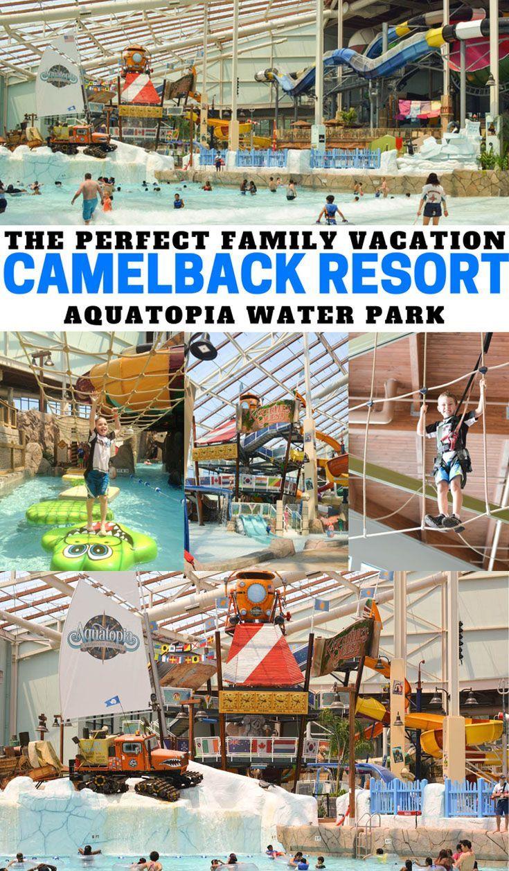 Camelback Resort Lodge And Aquatopia Indoor Waterpark Indoor Waterpark Water Park Camelback
