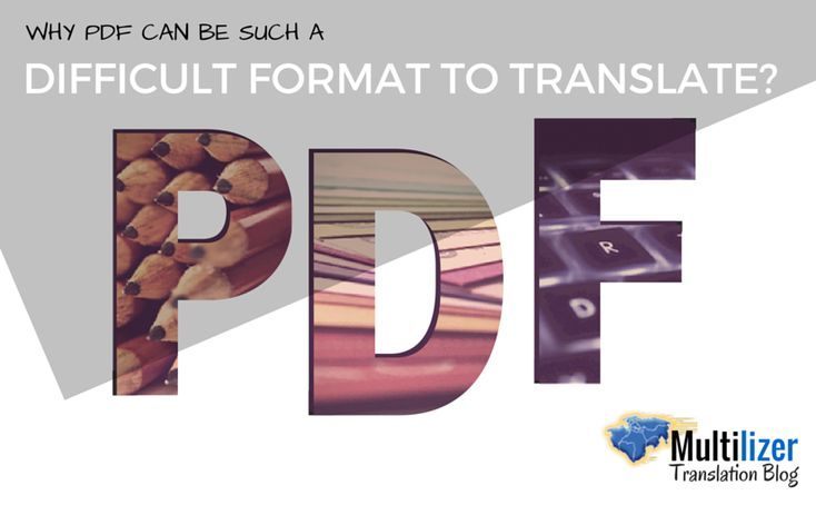 Why PDF can be such a difficult format to translate?  |  Translation blog